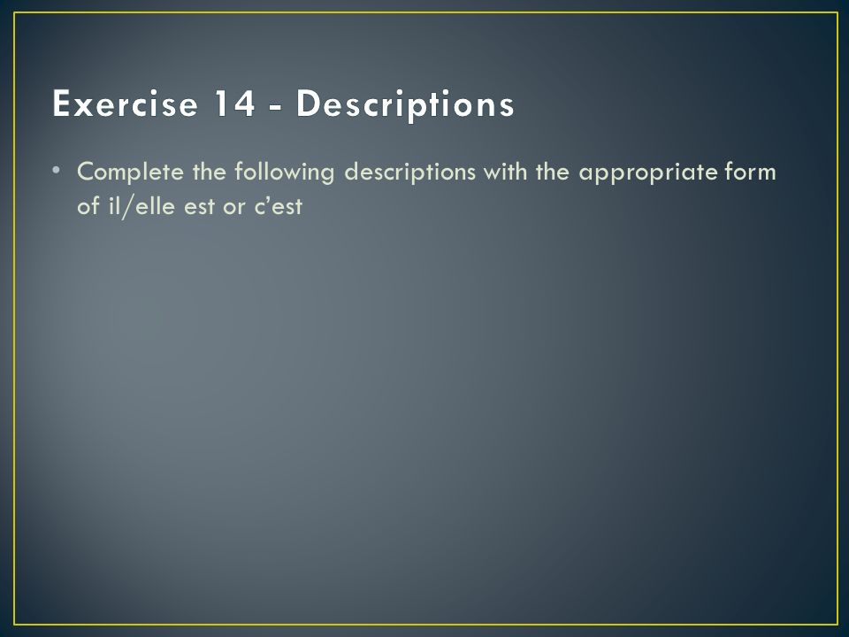 Exercise 14 - Descriptions
