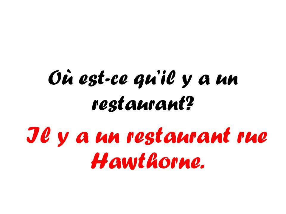Où est-ce qu'il y a un restaurant