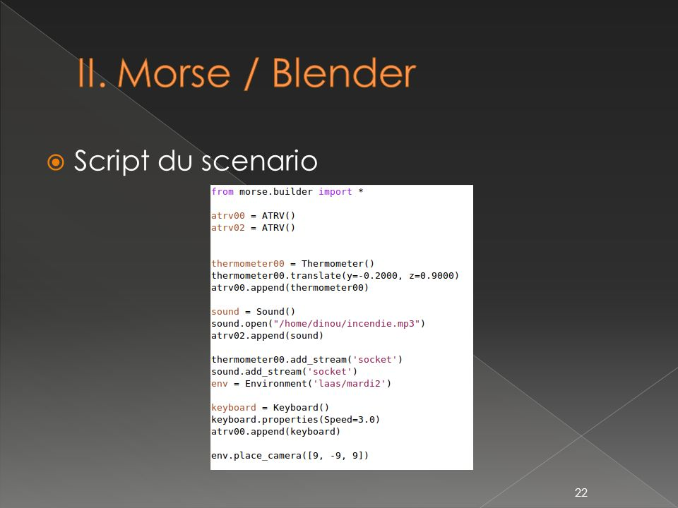 II. Morse / Blender Script du scenario