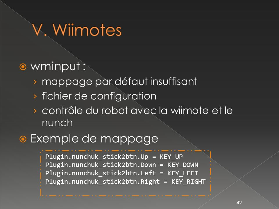 V. Wiimotes wminput : Exemple de mappage