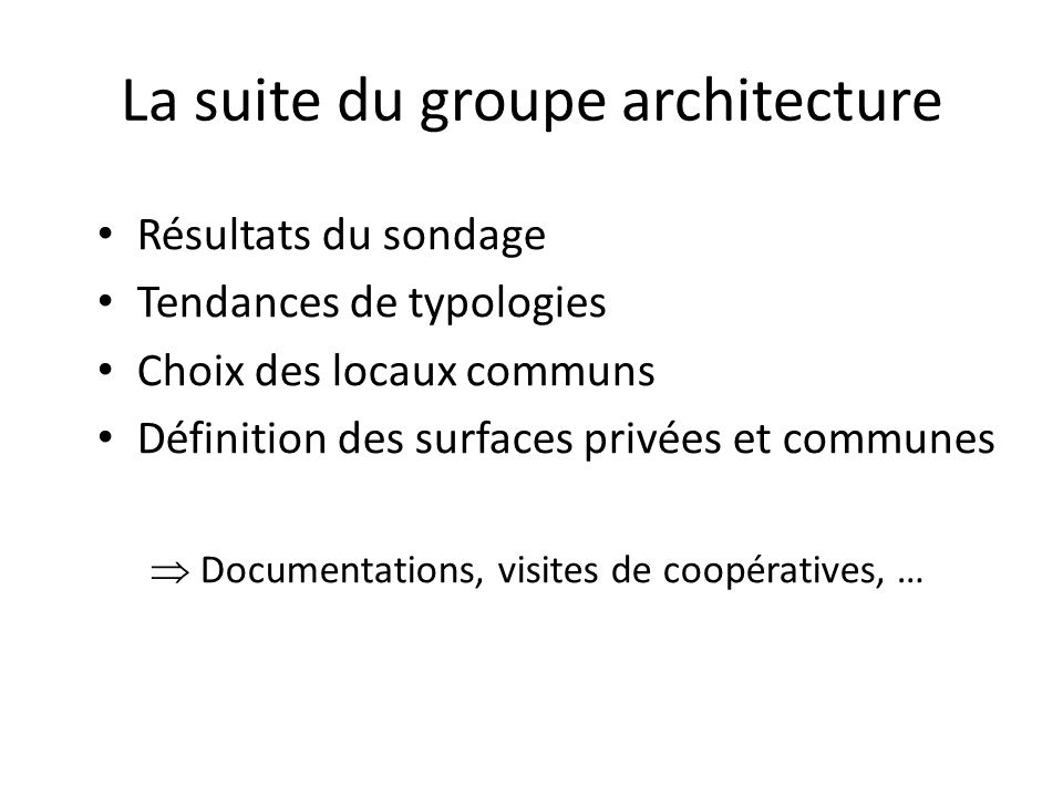 La suite du groupe architecture