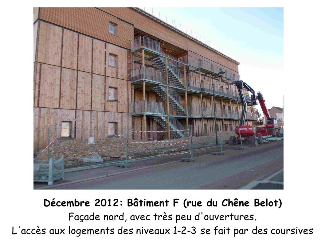 Décembre 2012: Bâtiment F (rue du Chêne Belot)