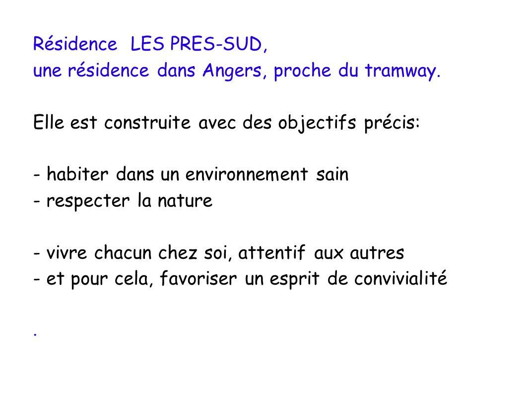 Résidence LES PRES-SUD, une résidence dans Angers, proche du tramway.