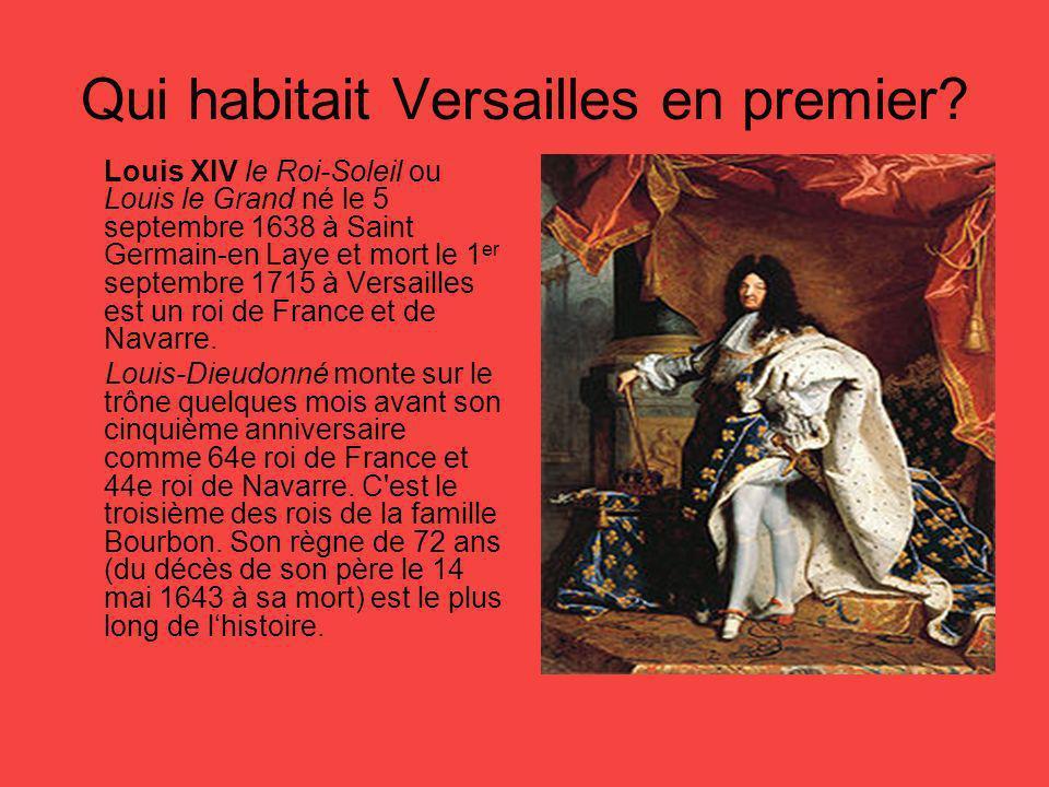Qui habitait Versailles en premier