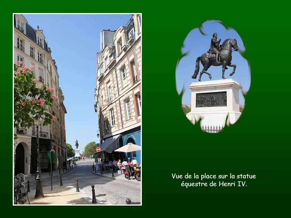 Vue de la place sur la statue équestre de Henri IV.