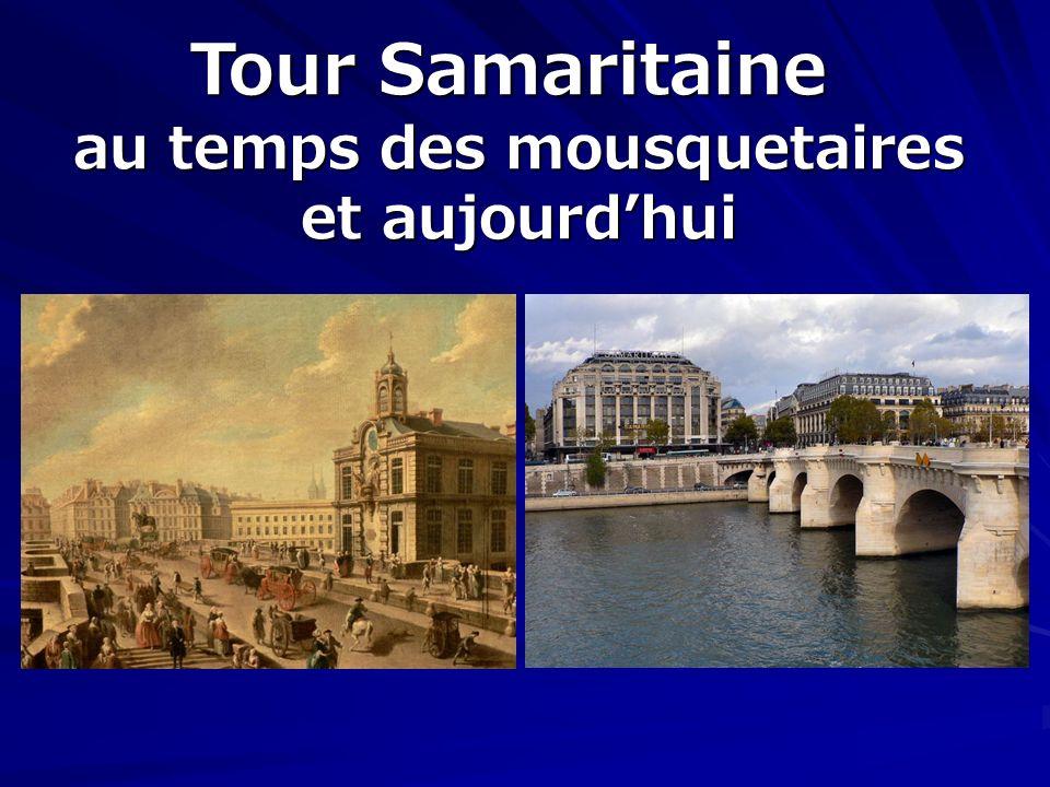 Tour Samaritaine au temps des mousquetaires