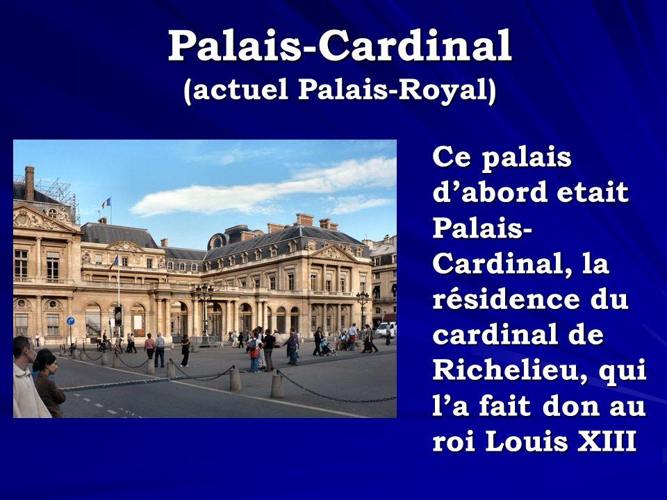 Palais-Cardinal (actuel Palais-Royal)