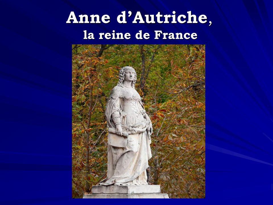 Anne d'Autriche, la reine de France
