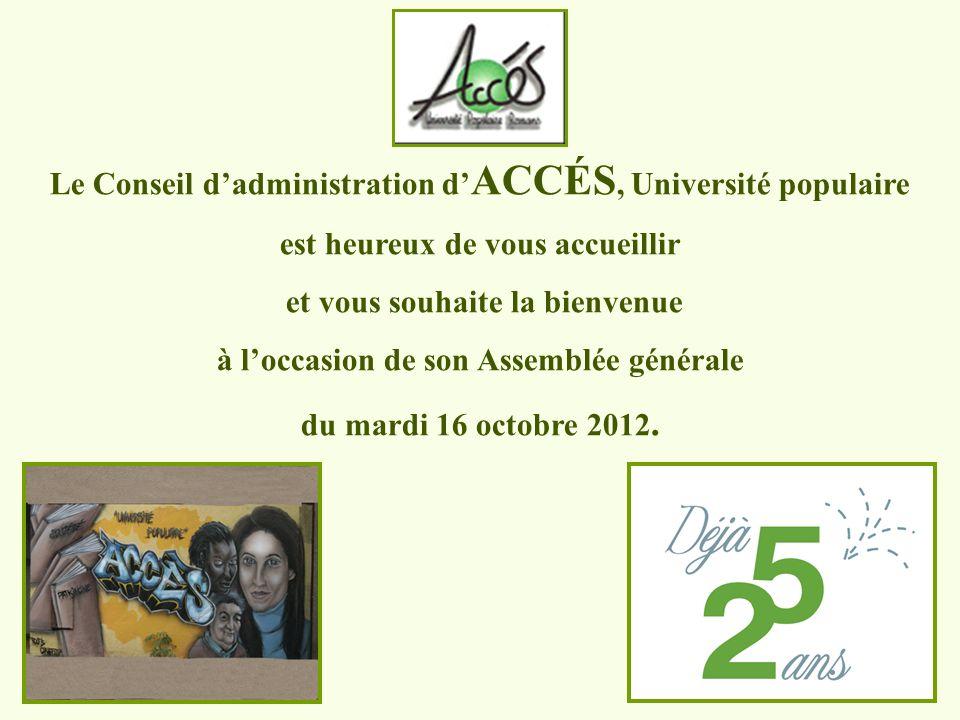 Le Conseil d'administration d'ACCÉS, Université populaire