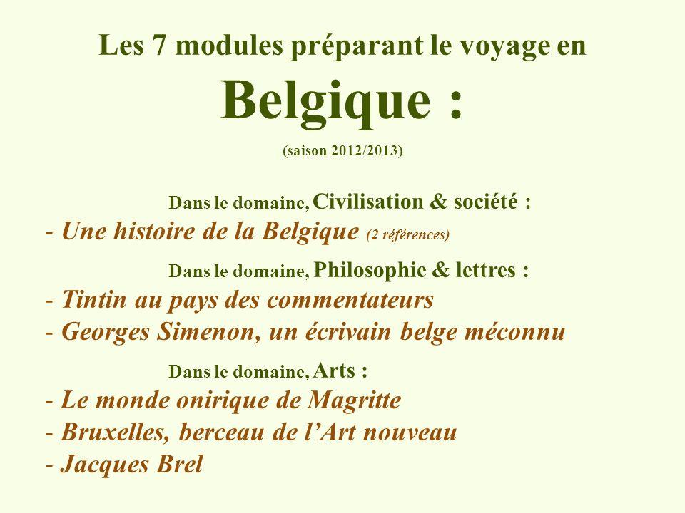 Les 7 modules préparant le voyage en Belgique :