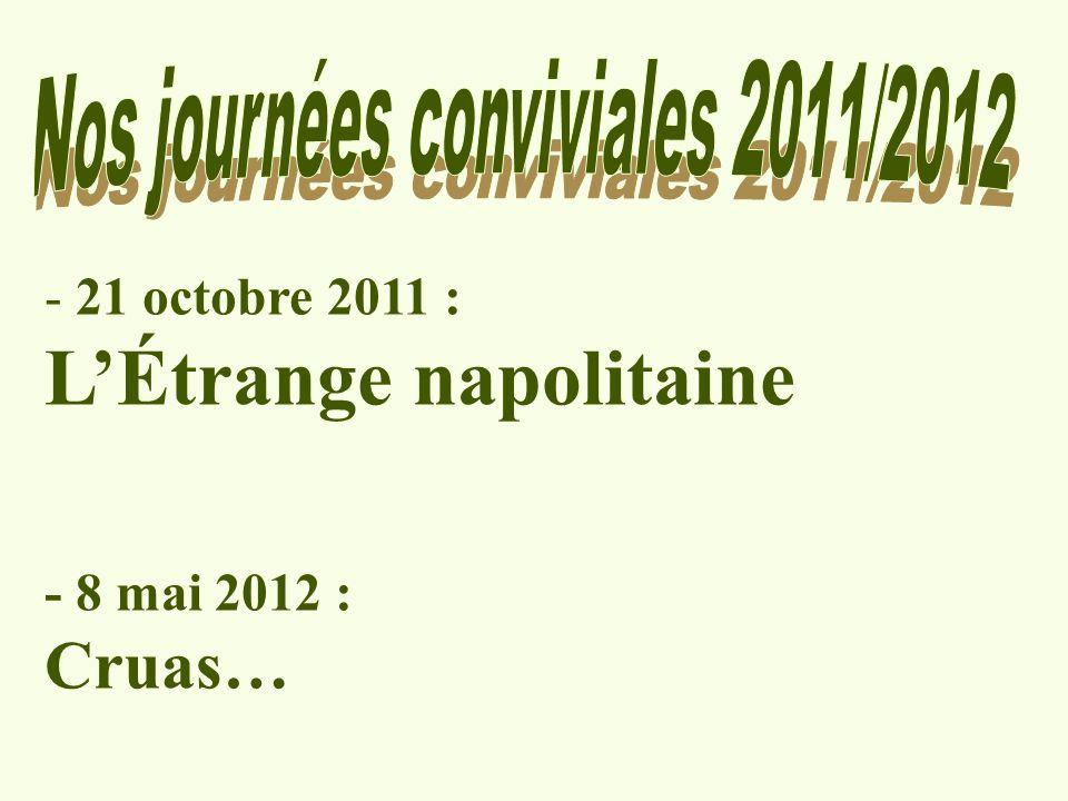 Nos journées conviviales 2011/2012