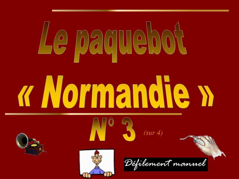 Le paquebot « Normandie » N° 3 (sur 4)