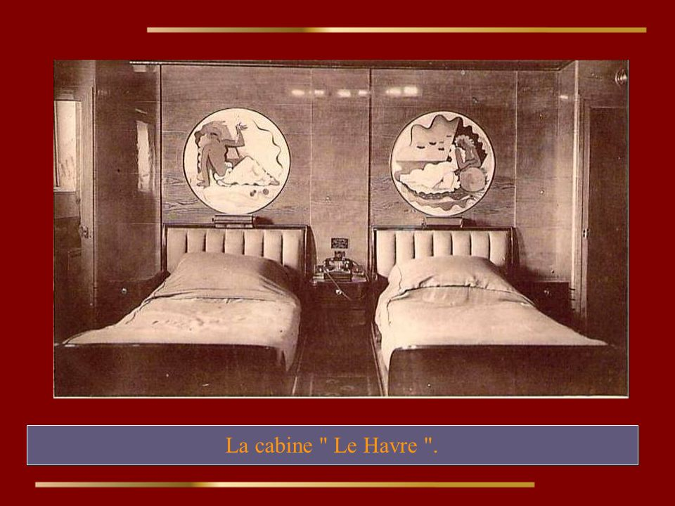 La cabine Le Havre .