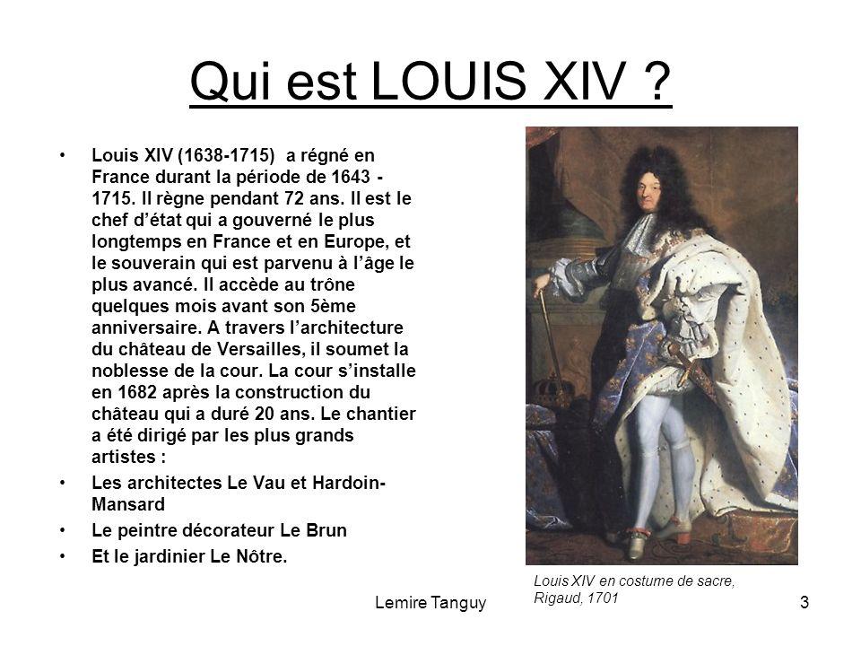 Qui est LOUIS XIV