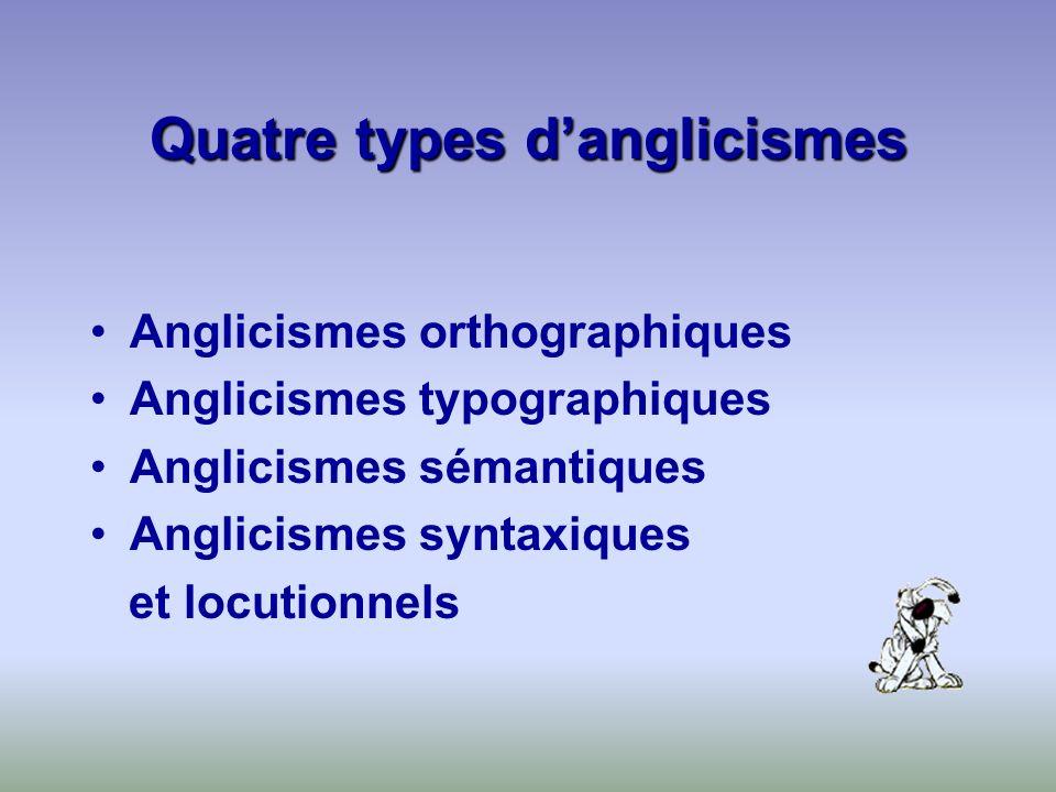 Quatre types d'anglicismes