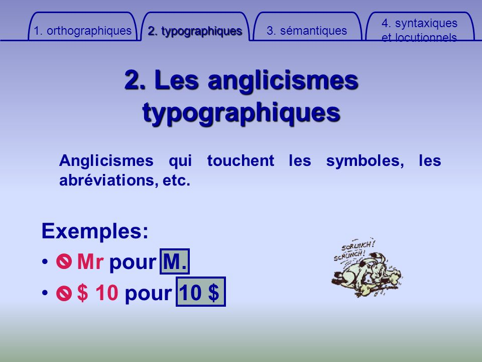 2. Les anglicismes typographiques