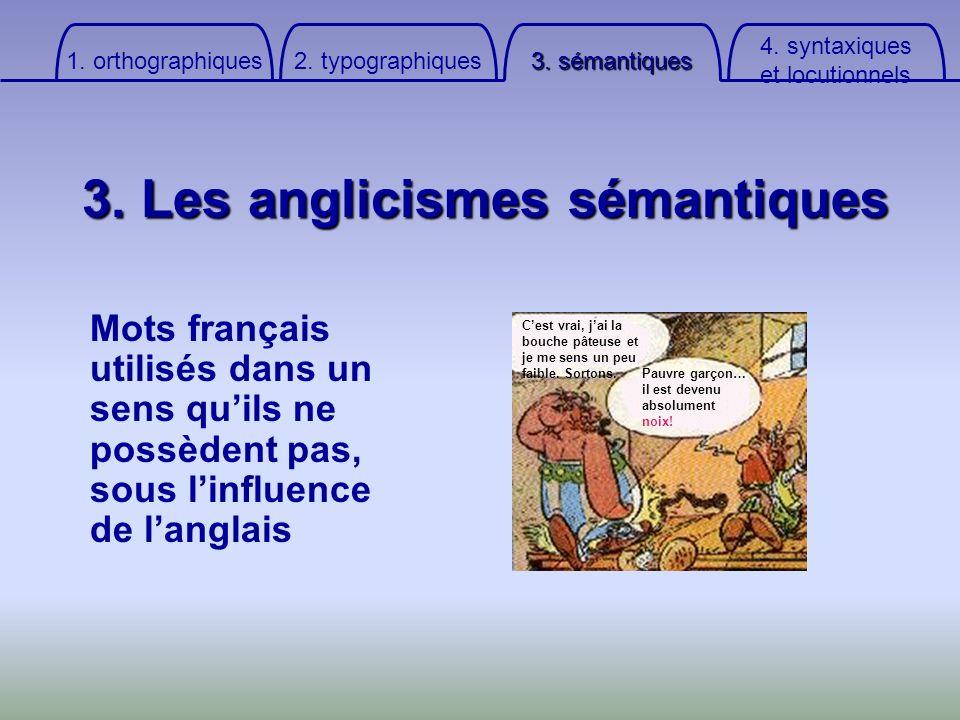 3. Les anglicismes sémantiques