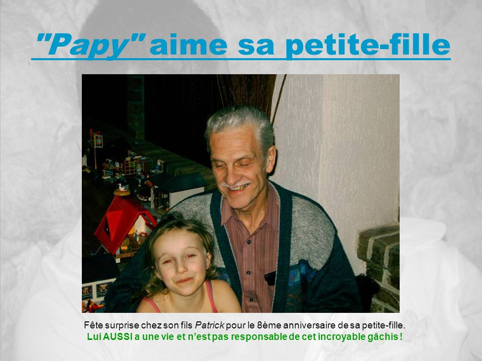 Papy aime sa petite-fille