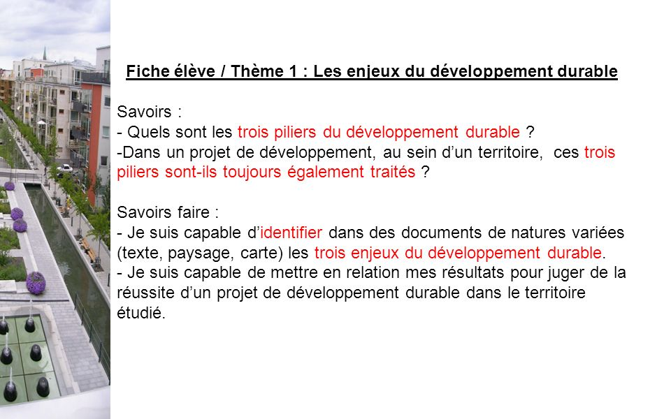 Fiche élève / Thème 1 : Les enjeux du développement durable