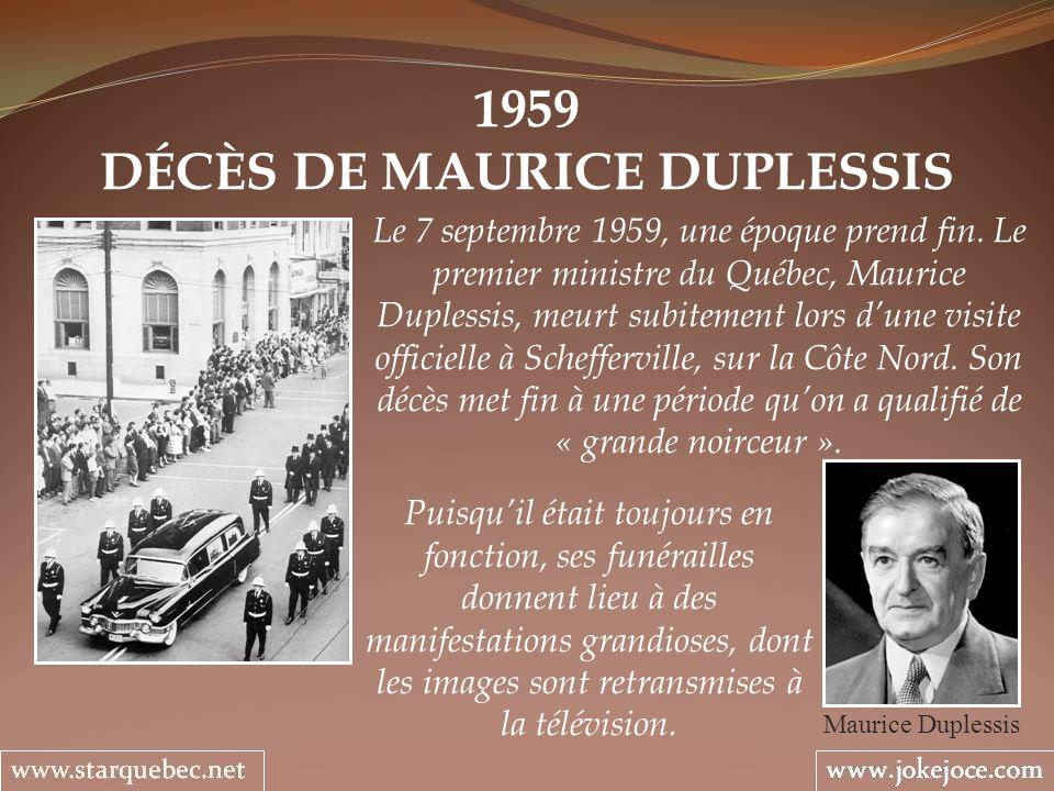 DÉCÈS DE MAURICE DUPLESSIS