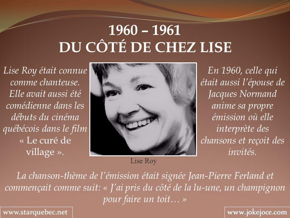 1960 – 1961 DU CÔTÉ DE CHEZ LISE.