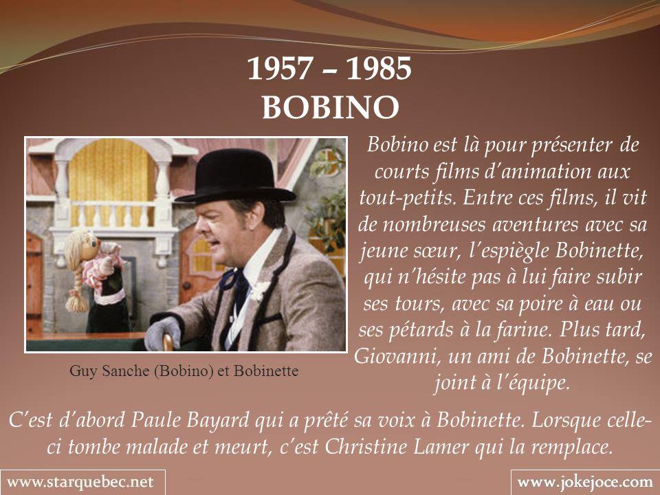 Guy Sanche (Bobino) et Bobinette