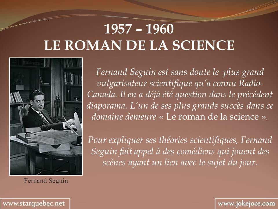 1957 – 1960 LE ROMAN DE LA SCIENCE.