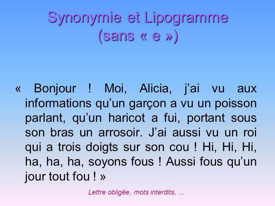 Synonymie et Lipogramme (sans « e »)