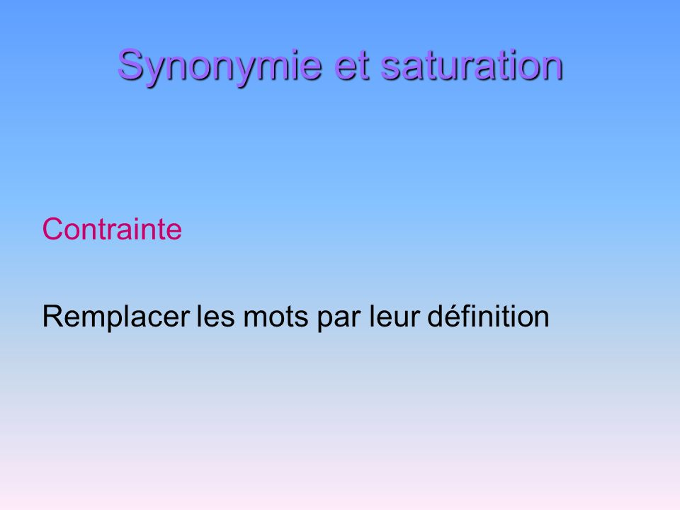 Synonymie et saturation