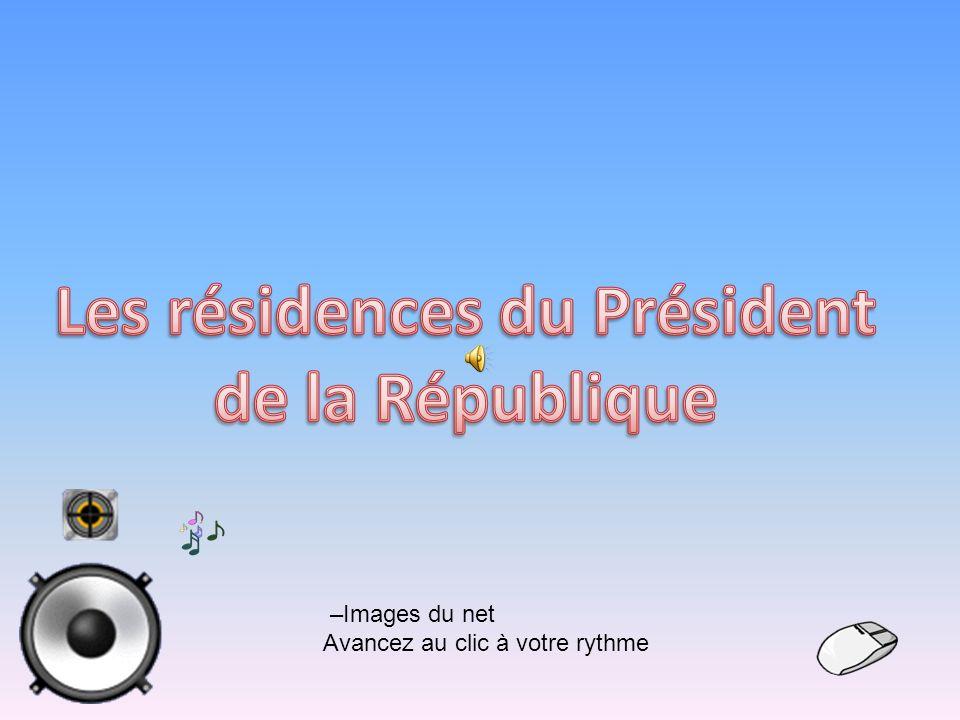 Les résidences du Président de la République