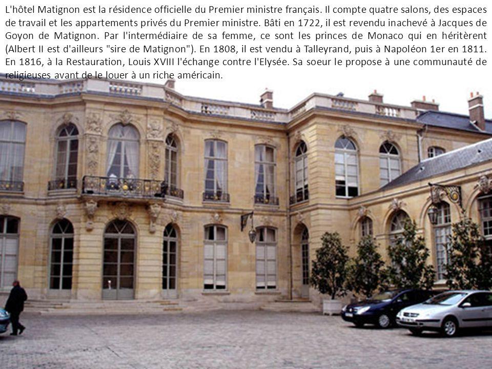 L hôtel Matignon est la résidence officielle du Premier ministre français.