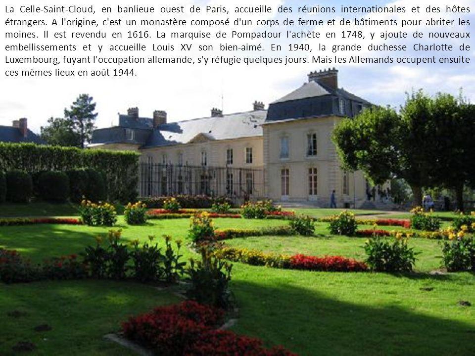 La Celle-Saint-Cloud, en banlieue ouest de Paris, accueille des réunions internationales et des hôtes étrangers.
