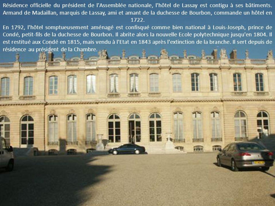 Résidence officielle du président de l Assemblée nationale, l hôtel de Lassay est contigu à ses bâtiments.