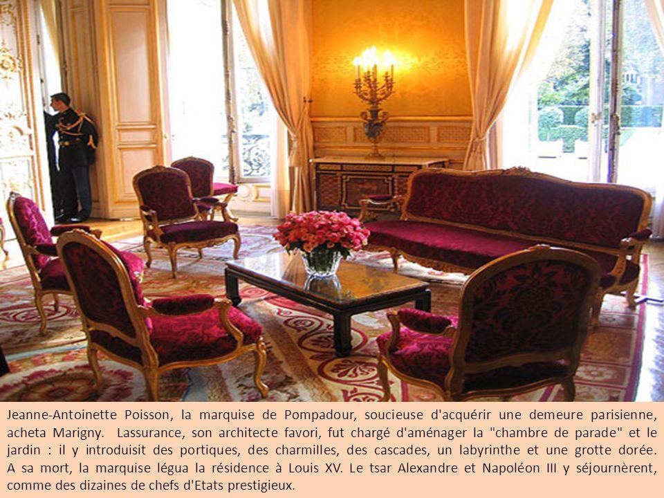 Jeanne-Antoinette Poisson, la marquise de Pompadour, soucieuse d acquérir une demeure parisienne, acheta Marigny.