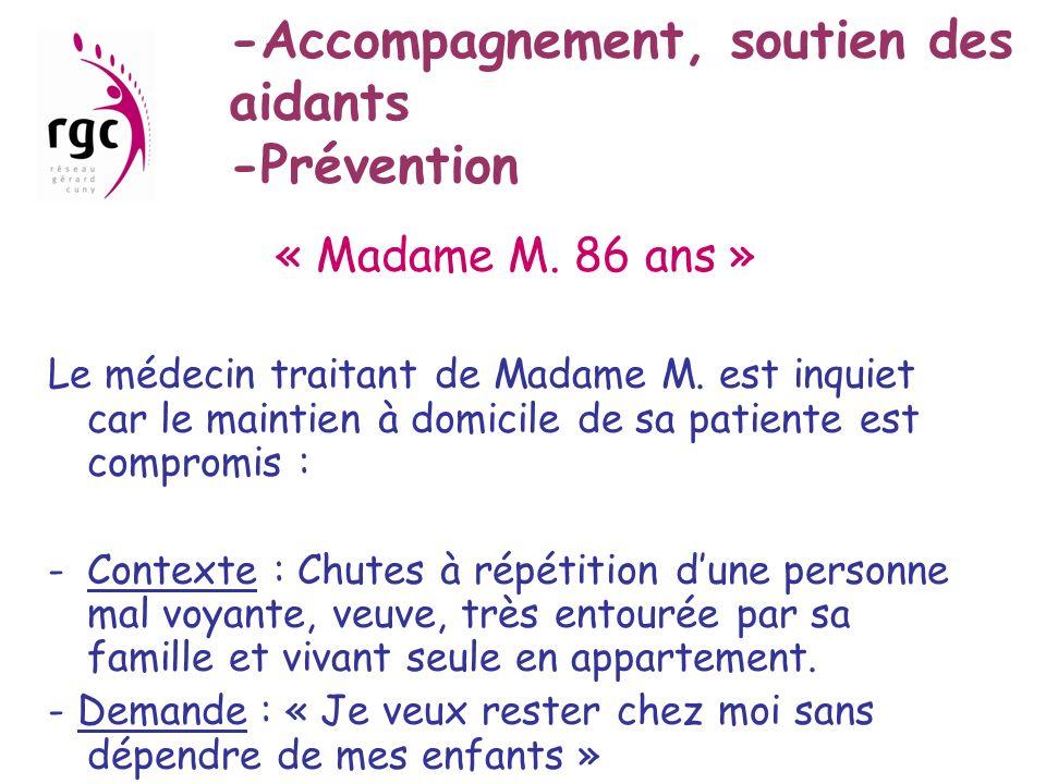 -Accompagnement, soutien des aidants -Prévention