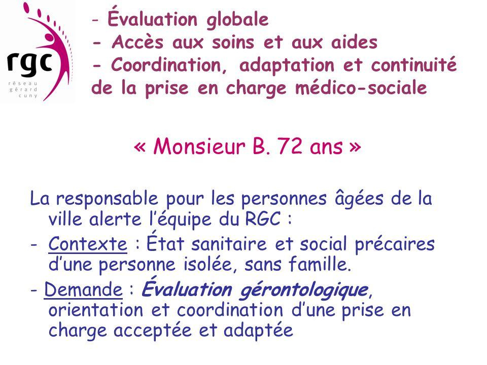 Évaluation globale - Accès aux soins et aux aides - Coordination, adaptation et continuité de la prise en charge médico-sociale