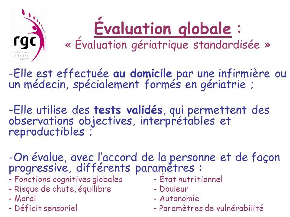 Évaluation globale : « Évaluation gériatrique standardisée »