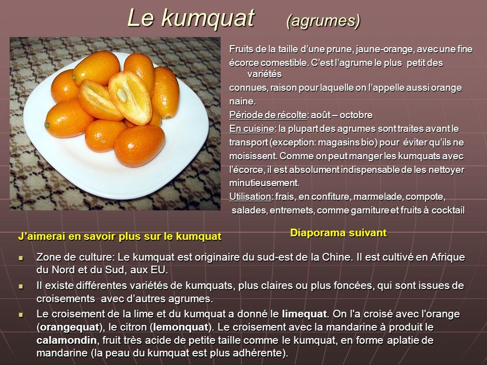 Le kumquat (agrumes) Diaporama suivant