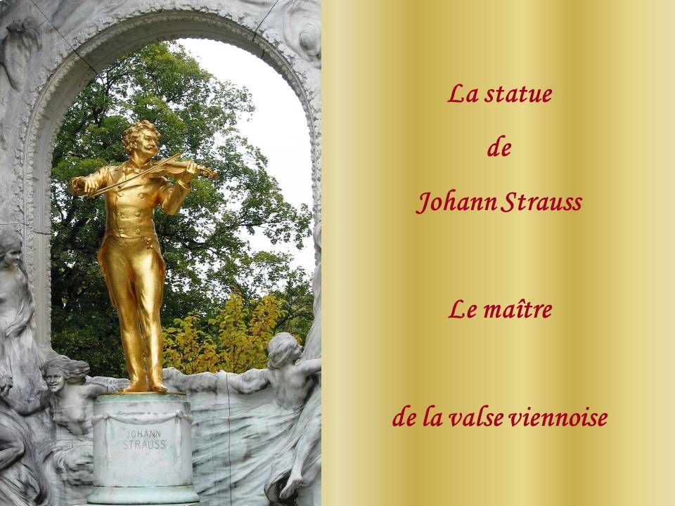 La statue de Johann Strauss Le maître de la valse viennoise