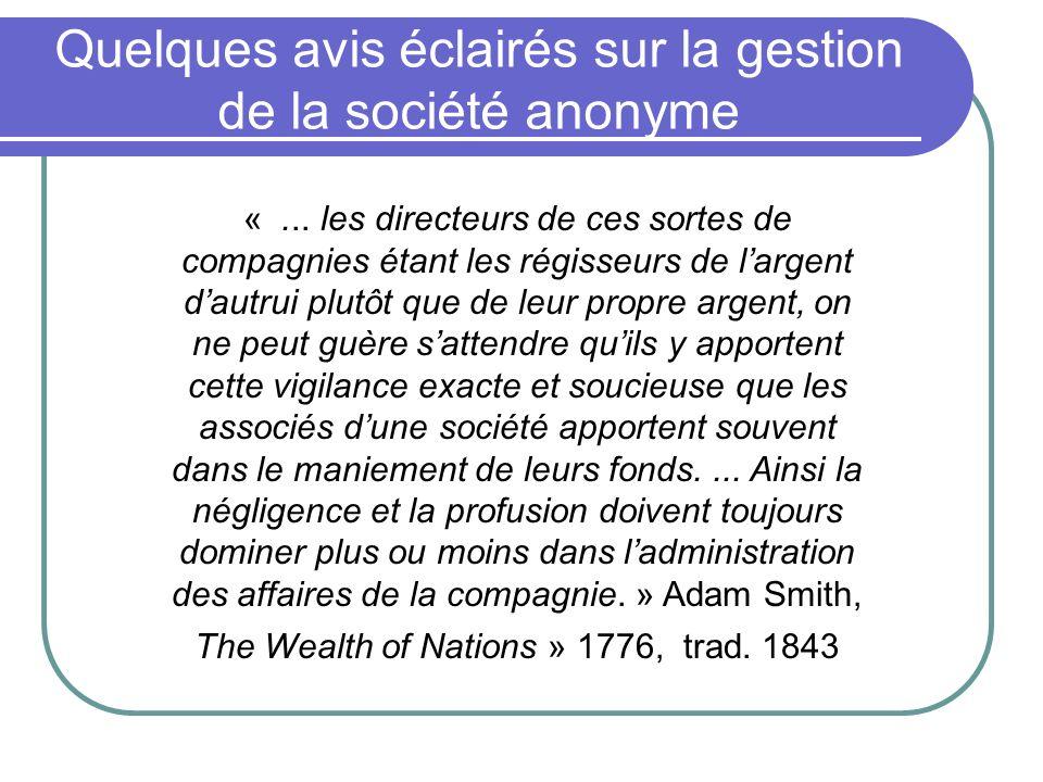Quelques avis éclairés sur la gestion de la société anonyme