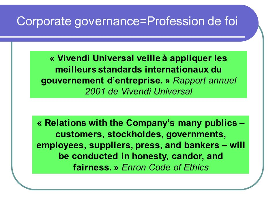 Corporate governance=Profession de foi
