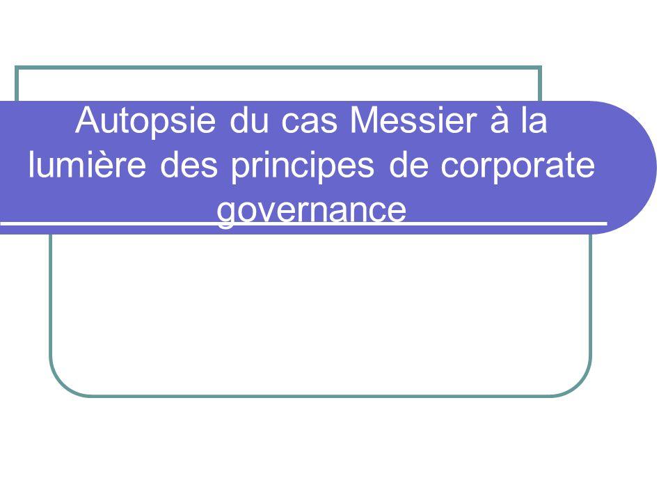 Autopsie du cas Messier à la lumière des principes de corporate governance
