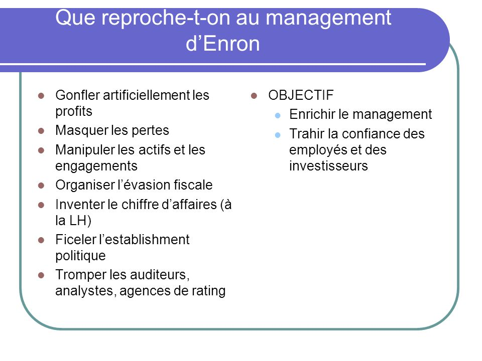 Que reproche-t-on au management d'Enron
