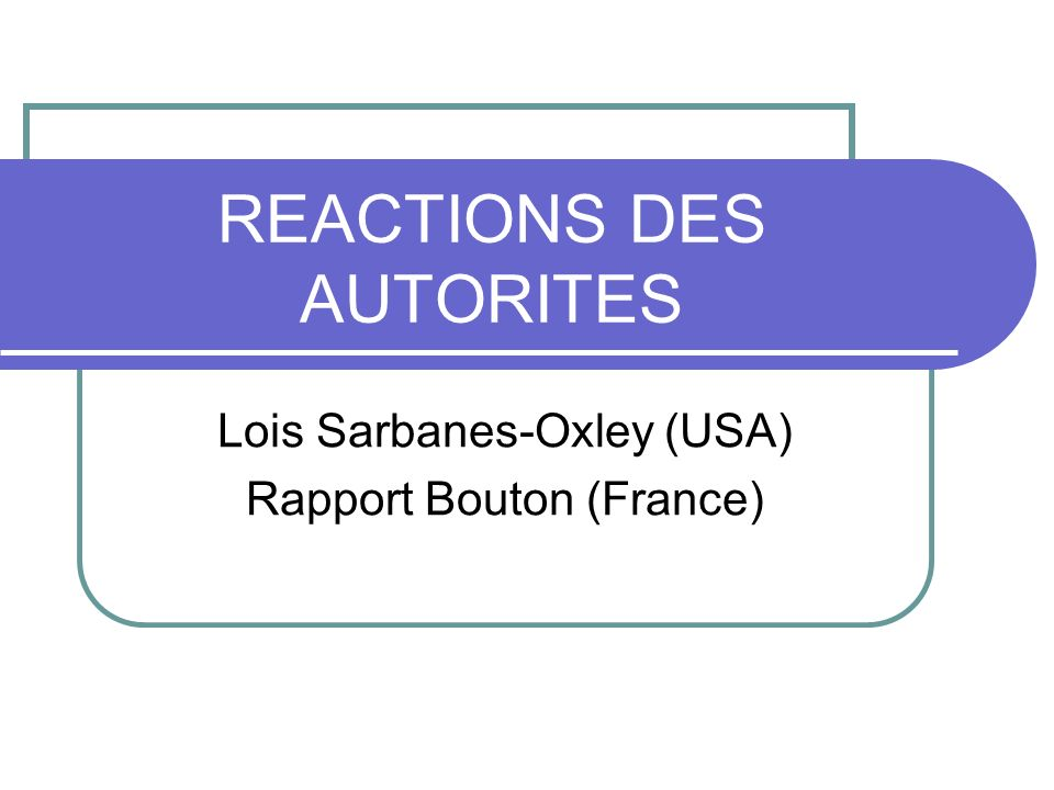 REACTIONS DES AUTORITES