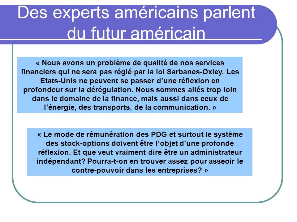 Des experts américains parlent du futur américain