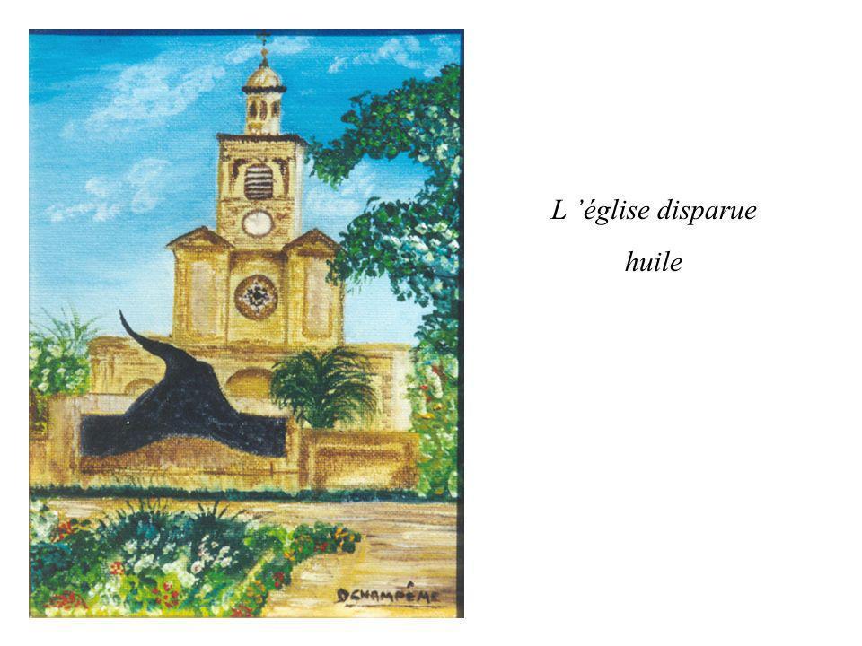 L 'église disparue huile