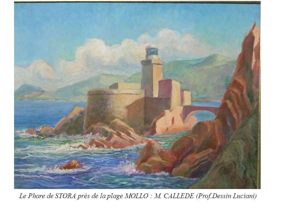 Le Phare de STORA près de la plage MOLLO : M. CALLEDE (Prof