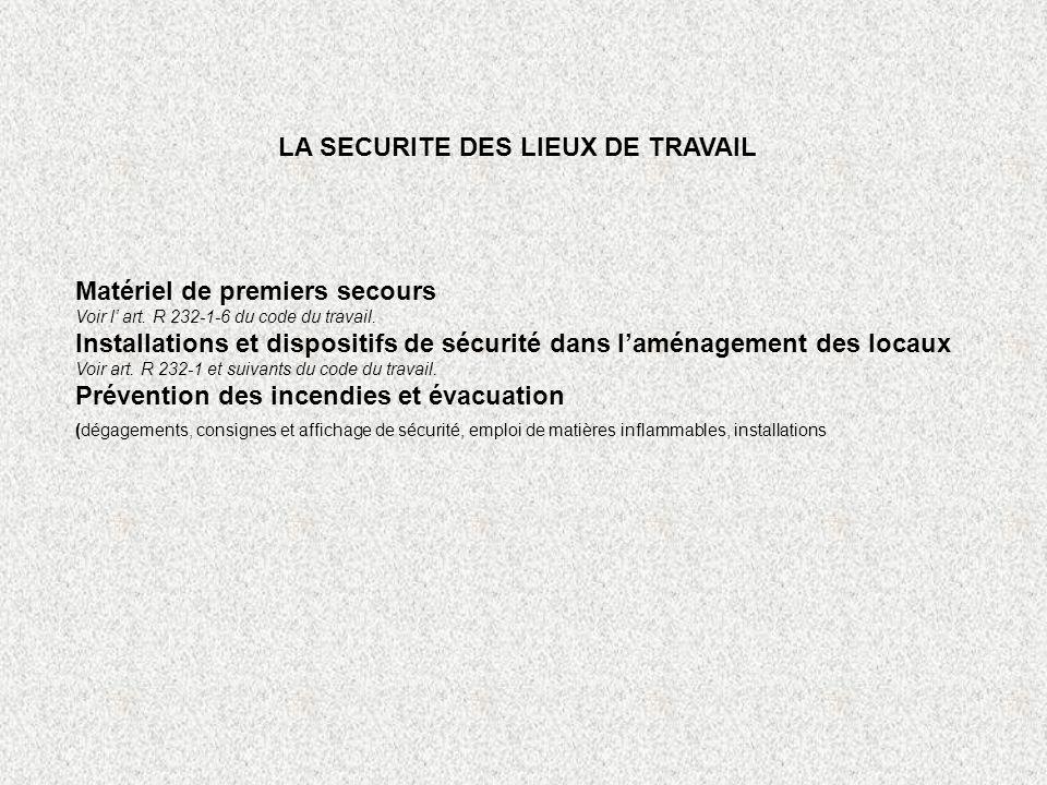 LA SECURITE DES LIEUX DE TRAVAIL