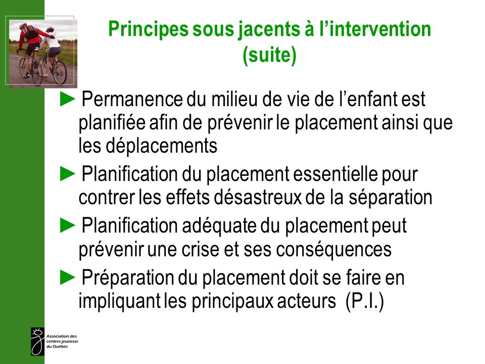 Principes sous jacents à l'intervention (suite)