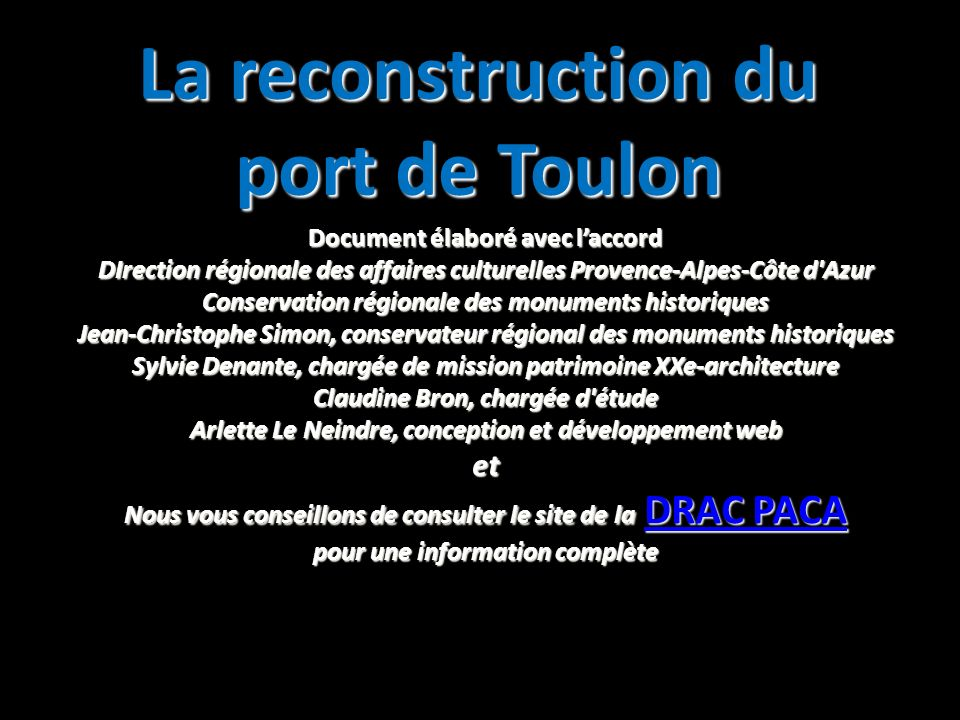 La reconstruction du port de Toulon